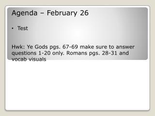 Agenda – February 26 Test