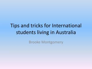 Tips and tricks for International students living in Australia