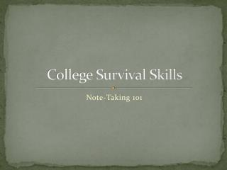 College Survival Skills