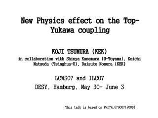 New Physics effect on the Top-Yukawa coupling