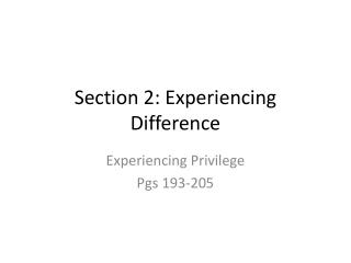 Section 2: Experiencing Difference