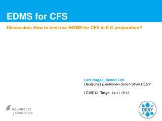 EDMS for CFS