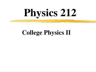 Physics 212