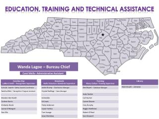 Education, Training and technical assistance