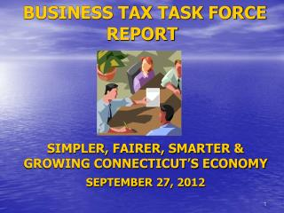 BUSINESS TAX TASK FORCE REPORT