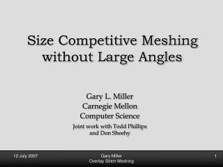 Size Competitive Meshing without Large Angles