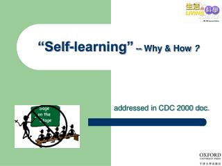 """Self-learning""  -- Why & How  ?"