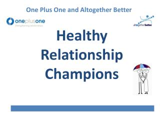 Healthy Relationship Champions