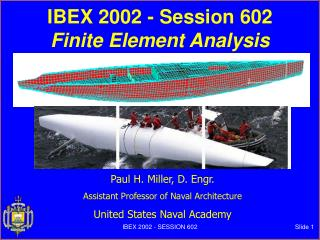 IBEX 2002 - Session 602 Finite Element Analysis