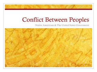 Conflict Between Peoples