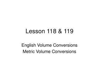 Lesson 118 & 119