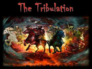 The Tribulation