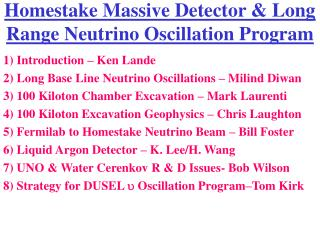 Homestake Massive Detector & Long Range Neutrino Oscillation Program