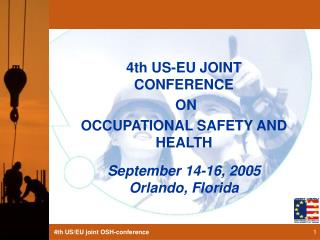 4th US-EU JOINT CONFERENCE  ON  OCCUPATIONAL SAFETY AND HEALTH