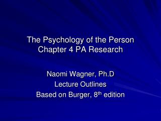 The Psychology of the Person Chapter 4 PA Research