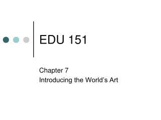 EDU 151