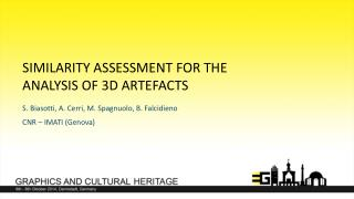 Similarity assessment for the analysis of 3D artefacts