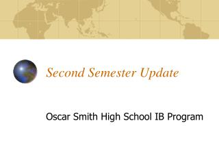 Second Semester Update