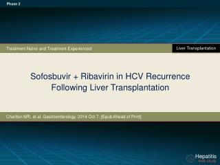Sofosbuvir  + Ribavirin in HCV Recurrence  Following Liver Transplantation