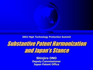 Substantive Patent Harmonization and Japan's Stance