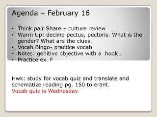 Agenda – February  16 Think pair Share –  culture review