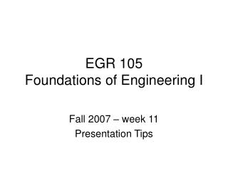 EGR 105  Foundations of Engineering I