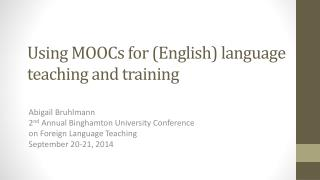 Using  MOOCs  for  ( English ) language teaching and training