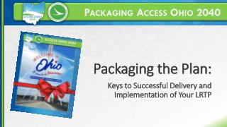 Packaging Access Ohio 2040