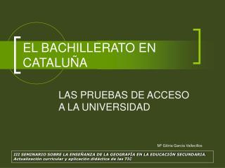 EL BACHILLERATO EN CATALU A