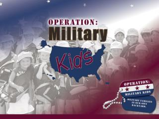 Welcome  to  Operation:   Military Kids Volunteer Training For  Deployment Cycle Support