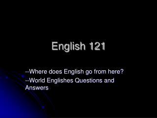 English 121
