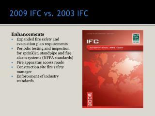 2009 IFC vs. 2003 IFC
