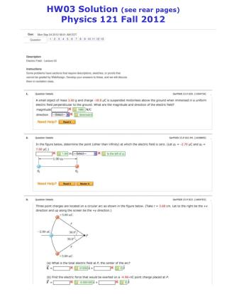 HW03 Solution  (see rear pages) Physics 121 Fall 2012