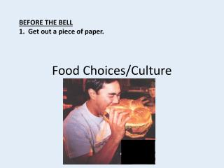 Food Choices/Culture