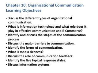 Chapter 10: Organizational Communication Learning Objectives