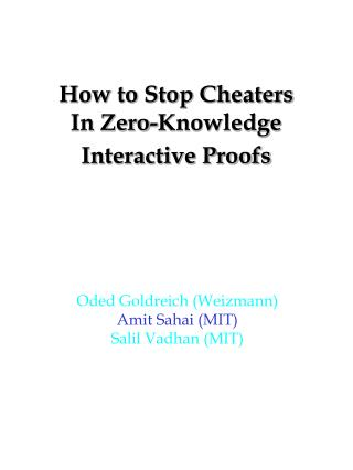 How to Stop Cheaters In Zero-Knowledge Interactive Proofs