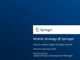 Mobile  Strategy  @ Springer