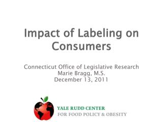 Impact of Labeling on Consumers