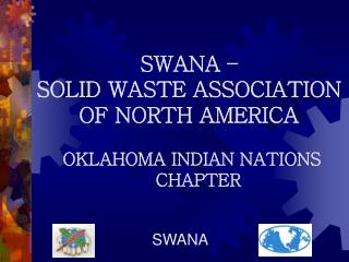 SWANA –  SOLID WASTE ASSOCIATION OF NORTH AMERICA