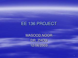 EE 136 PROJECT