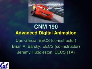 CNM 190 Advanced Digital Animation