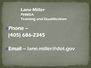 Lane Miller PHMSA Training and Qualification