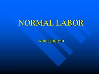 NORMAL LABOR wang jingyin