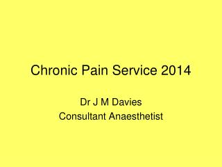 Chronic Pain Service 2014