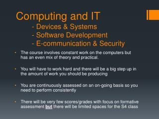 Computing and IT - Devices & Systems - Software Development - E-communication & Security