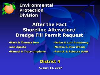 After the Fact Shoreline Alteration/ Dredge Fill Permit Request District 4