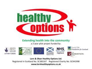Lorn & Oban Healthy Options Ltd.