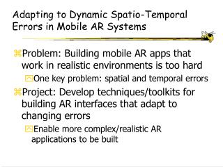 Adapting to Dynamic Spatio-Temporal Errors in Mobile AR Systems