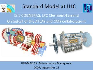 Standard  Model  at  LHC
