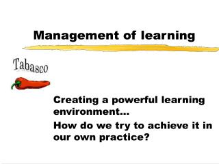 Management of learning